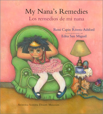 My Nana's Remedies/Los Remedios De Mi Nana