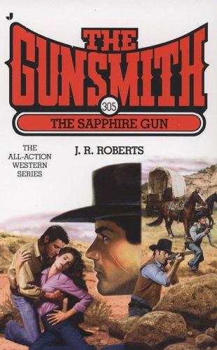The Gunsmith #305: The Sapphire Gun