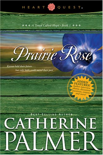 Prairie Rose (A Town Called Hope, #1)
