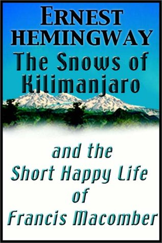 OF HAPPY THE SHORT LIFE FRANCIS MACOMBER
