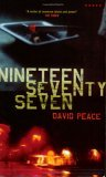 Nineteen Seventy Seven by David Peace