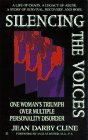 Silencing the voices: one woman's experience with multiple personality d
