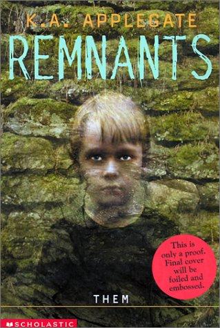 Them (Remnants, #3)