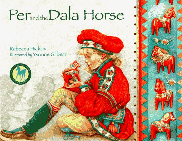 Per and the Dala Horse by Rebecca Hickox Ayres — Reviews, Discussion ...