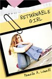 Returnable Girl by Pamela Lowell