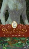 "Water Song: A Retelling of ""The Frog Prince"" (Once Upon a Time)"