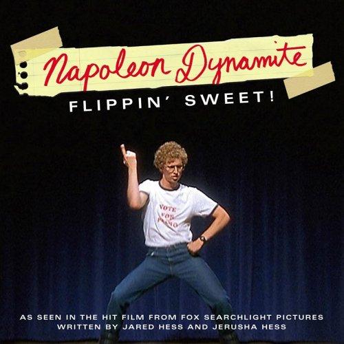 flippin sweet - Napoleon dynamite - quickmeme |Napoleon Freaking Dynamite Quotes Sweet