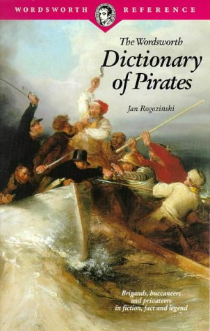 The Wordsworth Dictionary of Pirates