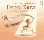 Dance, Tanya by Patricia Lee Gauch