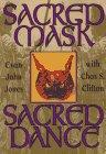 Sacred Mask Sacred Dance