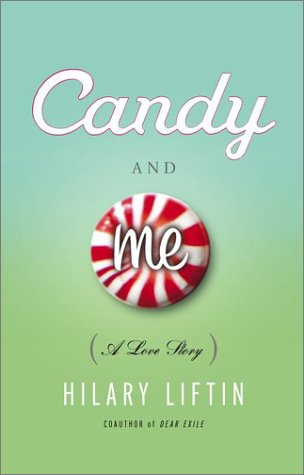 Candy and Me: A Girl's Tale of Life, Love, and Sugar