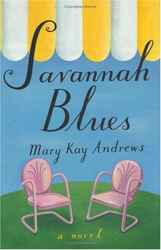 Savannah Blues by Mary Kay Andrews