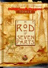 THE ROD OF SEVEN PARTS (Advanced Dungeons & Dragons: Tomes Adventure)