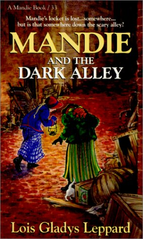 Mandie and the Dark Alley (Mandie Books, 33)