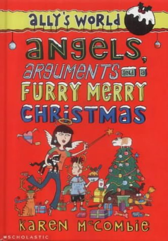 Angels, Arguments, and a Furry Merry Christmas (Ally's World)