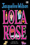 Lola Rose - Jacqueline Wilson