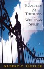 recommended reading - Evangelism & Theology in the Wesleyan Spirit