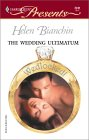 The Wedding Ultimatum (Wedlocked!) (Harlequin Presents, #2241)