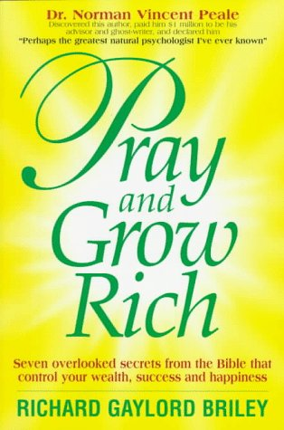 Pray and grow rich by richard gaylord briley