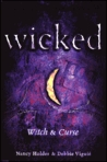 Wicked: Witch & Curse (Wicked, #1-2)