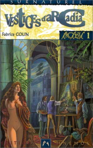 Arcadia, L'intégrale 1641930