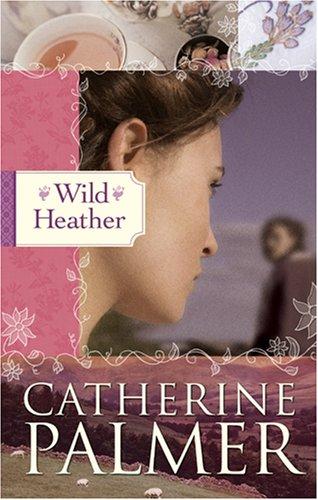 Wild Heather: (English Ivy, #2)