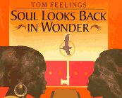 Soul Looks Back in Wonder by Tom Feelings