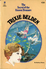 The Mystery of the Unseen Treasure (Trixie Belden #19)