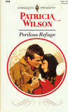 Perilous Refuge (Harlequin Presents #1518)
