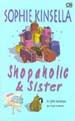 Si Gila Belanja Punya Kakak (Shopaholic & Sister) - Shopaholic Series Book 4