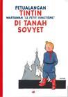 """Petualangan Tintin – Wartawan """"Le Petit Vingtième"""" – di Tanah Sovyet"""