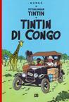 Petualangan Tintin: Tintin di Congo (Tintin, #2)