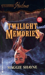 Twilight Memories (Wings in the Night, #2) (Silhouette Shadows #30)