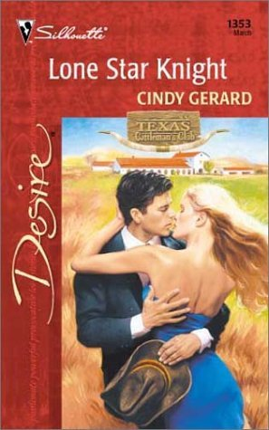 Lone Star Knight (Texas Cattleman's Club: Lone Star Jewels) (Silhouette Desire, #1353)