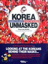 Korea Unmasked by Won-bok RHIE