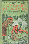 The Camp Fire Girls At Camp Keewaydin; Or, Down Paddles by Hildegard G. Frey