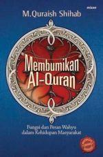 https://www.goodreads.com/book/show/1582308._Membumikan_Al_Quran?ac=1