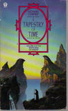 A Tapestry Of Time (Volume 3 of the White Bird of Kinship)