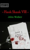 Hank Shank VIII