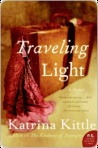 Traveling Light by Katrina Kittle