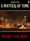 A Matter of Time (#1)