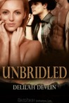 Unbridled (Lone Star Lovers, # 1)