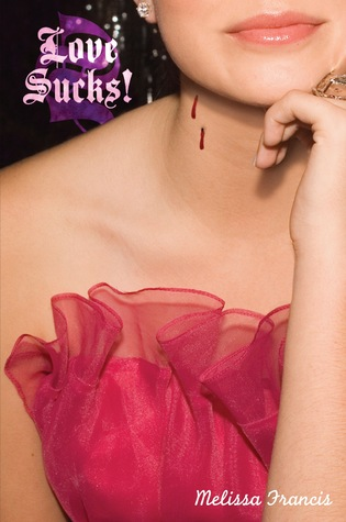 Love Sucks! (Bite Me, #2)