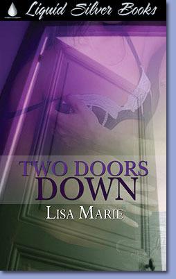 Two Doors Down by Lisa Marie