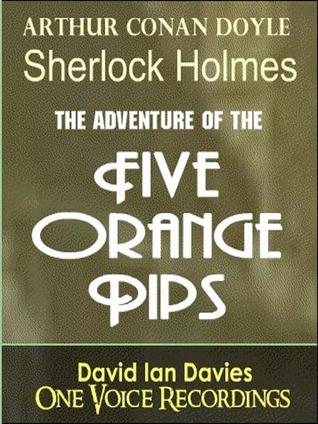 The Five Orange Pips (The Adventures of Sherlock Holmes, #5)