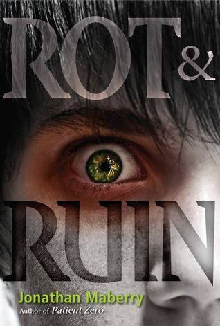 Book Review – Rot and Ruin (Benny Imura #1) by Jonathan Maberry