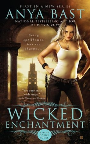 Wicked Enchantment by Anya Bast // VBC Review