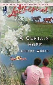 A Certain Hope (Texas Hearts Series #1) (Love Inspired)
