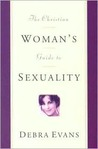 The Christian Woman's Guide to Sexuality