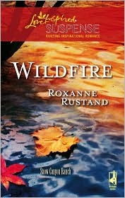 Wildfire (Steeple Hill Love Inspired Suspense #91) (Snow Canyon Ranch Trilogy #3)